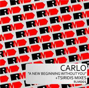 Carlo - A New Beginning Without You