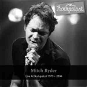 Mitch Ryder - Live At Rockpalast 1979 + 2004
