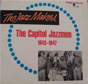 Various - The Capitol Jazzmen 1943-1947