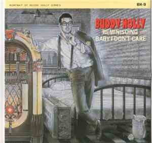 Buddy Holly - Reminiscing / Baby, I Don't Care