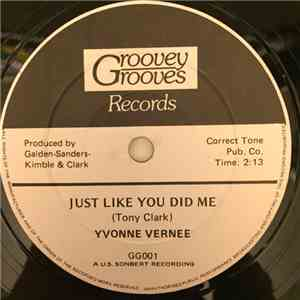 Yvonne Vernee - Just Like You Did Me