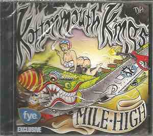 Kottonmouth Kings - Mile High (FYE Bonus Disc)