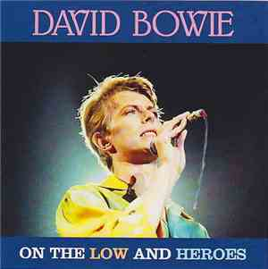 David Bowie - On The Low And Heroes
