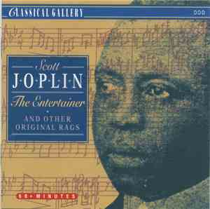 Scott Joplin - The Entertainer And Other Original Rags