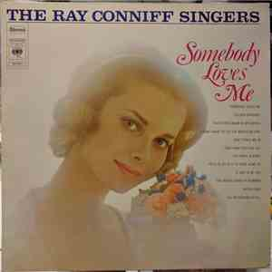 The Ray Conniff Singers - Somebody Loves Me