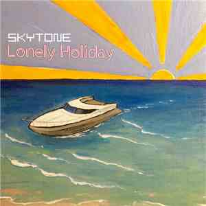 Skytone - Lonely Holiday