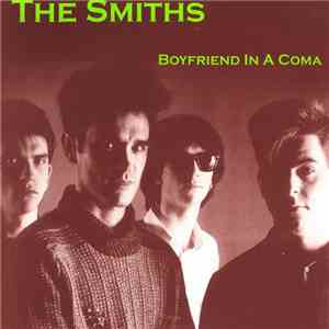 The Smiths - Boyfriend In A Coma