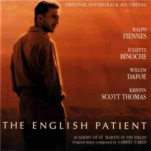 Academy Of St. Martin In The Fields, Gabriel Yared - The English Patient (O ...
