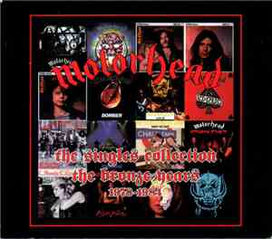 Motörhead - The Singles Collection: The Bronze Years 1978-1984