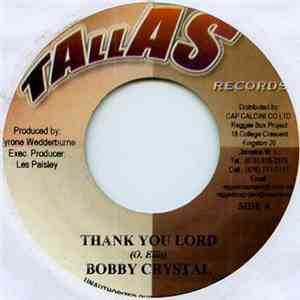 Bobby Crystal, Steve Major  - Thank You Lord / Wise Man