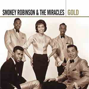 Smokey Robinson & The Miracles - Gold