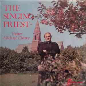 Father Michael Cleary - The Singing Priest