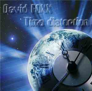 David Foxx - Time Distortion