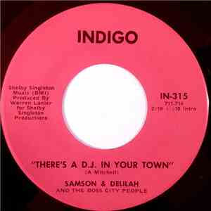 Samson & Delilah And The Boss City People - There's A D.J. In Your Town / Time To Prove My Love To You