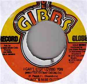Kojack & Miss Glitter / Joe Gibbs & Errol Thompson - I Can't Stop Loving Yo ...