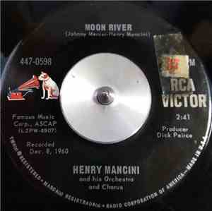 Henry Mancini And His Orchestra And Chorus - Moon River / Peter Gunn Theme