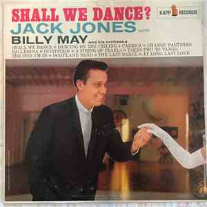 Jack Jones, Billy May And His Orchestra - Shall We Dance