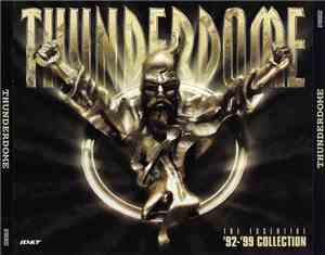 Various - Thunderdome - The Essential '92 - '99 Collection