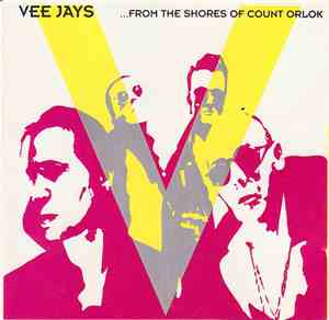 The Vee Jays - ...From The Shores Of Count Orlok