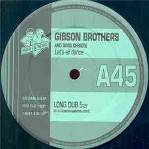 Gibson Brothers Featuring David Christie - Let's All Dance