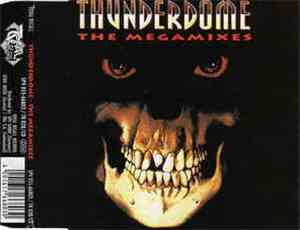 Various - Thunderdome  - The Megamixes