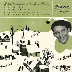Bing Crosby - White Christmas With Bing Crosby