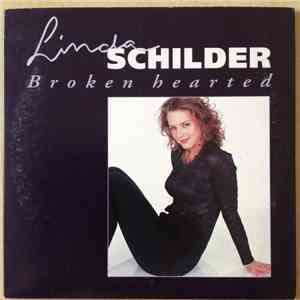 Linda Schilder - Broken Hearted