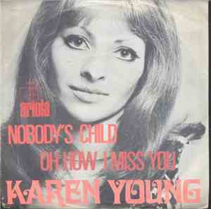 Karen Young  - Nobody's Child / Oh How I Miss You