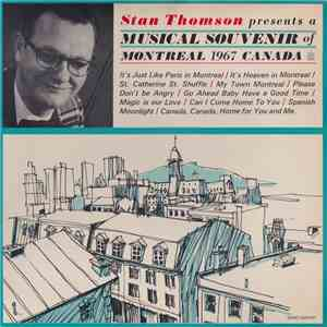 Stan Thomson - Musical Souvenir Of Montreal 1967 Canada