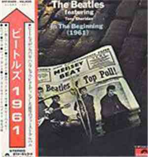 The Beatles featuring Tony Sheridan - In The Beginning
