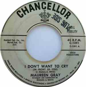 Maureen Gray - I Don't Want To Cry (In Front Of You) / Come On And Dance