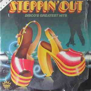Various - Steppin' Out - Disco's Greatest Hits