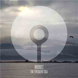 Module - The Frequent Sea