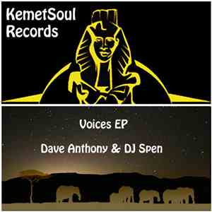 Dave Anthony & DJ Spen - Voices EP