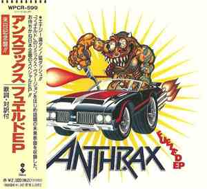Anthrax - Fueled EP