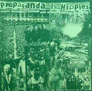 Various - Propaganda Is Hippies