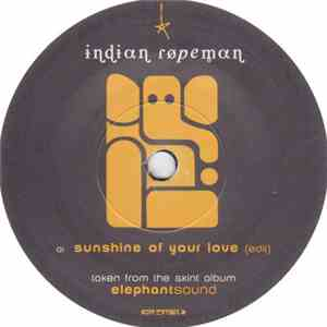 Indian Ropeman - Sunshine Of Your Love / Mission To The Moog Pt. I