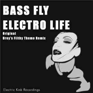 Bass Fly - Electro Life