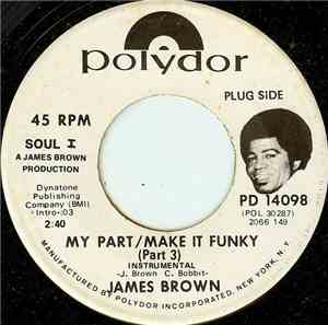 James Brown - My Part / Make It Funky