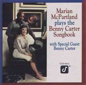 Marian McPartland, Benny Carter - Marian McPartland Plays The Benny Carter  ...