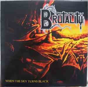 Brutality - When The Sky Turns Black
