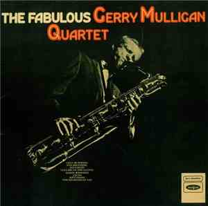 The Fabulous Gerry Mulligan Quartet - The Fabulous Gerry Mulligan Quartet
